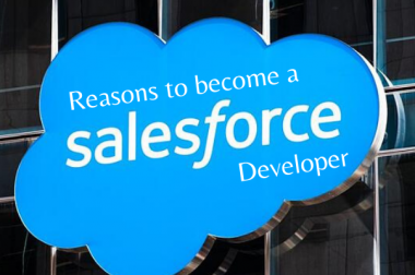 Reasons to become a Salesforce Developer
