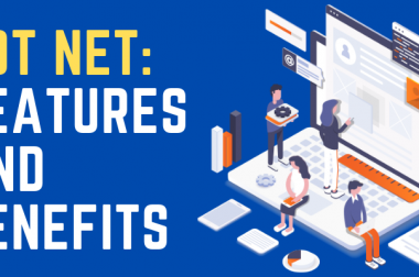 Dot Net: Features and Its Benefits